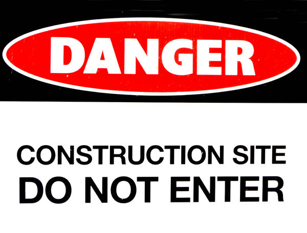 construction danger: limited entry due to construction dangers