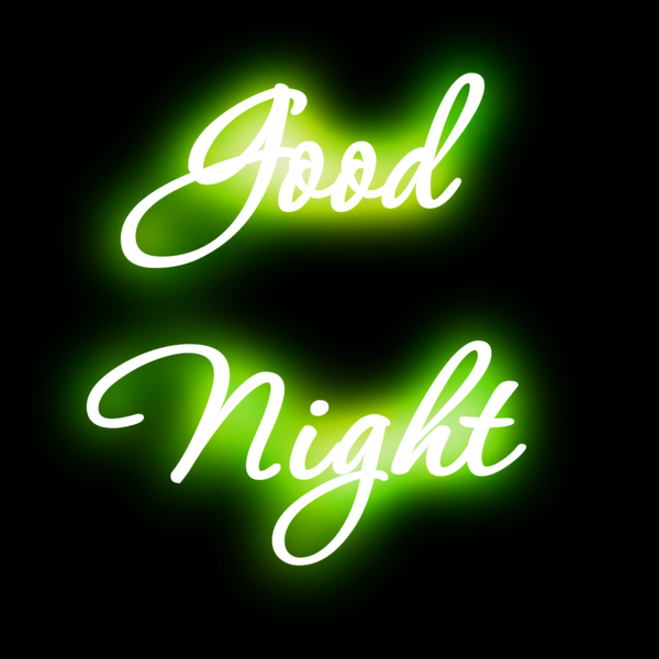 Good Night 4: Good Night In Neon Light On A Black Background. Copyrighted To Awesome Ideas